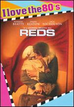 Reds [I Love the 80's Edition]