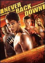 Never Back Down - Jeff Wadlow