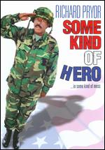 Some Kind of Hero - Michael Pressman