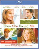 Then She Found Me [Blu-ray] - Helen Hunt