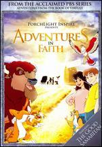 Adventures from the Book of Virtues: Faith