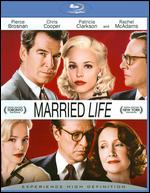 Married Life [Blu-ray] - Ira Sachs