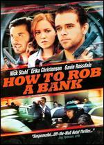 How to Rob a Bank [WS] [O-Sleeve]