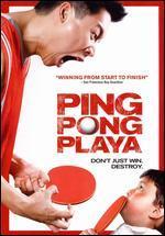 Ping Pong Playa [WS]