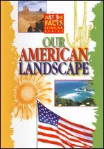 Just the Facts: Our American Landscape