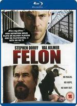 Felon - Ric Roman Waugh
