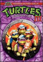 Teenage Mutant Ninja Turtles III - Stuart Gillard