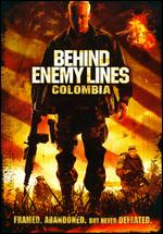 Behind Enemy Lines: Colombia - Tim Matheson