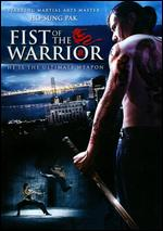 Fist of the Warrior - Wayne Kennedy