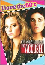 The Accused [I Love the 80's Edition] [Bonus CD] - Jonathan Kaplan