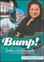 Bump! : Eastern Europe