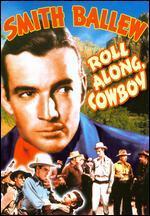 Roll Along Cowboy