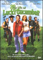 The Life of Lucky Cucumber - Sam Maccarone