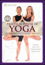 Practical Power of Yoga With Rodney Yee and Colleen Saidman