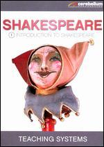 Teaching Systems: Shakespeare Module, Vol. 1 - Intro to Shakespeare
