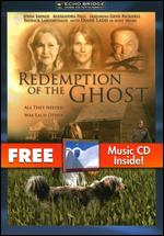 Redemption of the Ghost - Richard Friedman