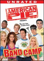 American Pie Presents: Band Camp [Unrated] - Steve Rash