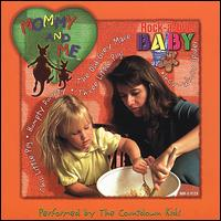 Mommy and Me: Rock-A-Bye Baby - The Countdown Kids