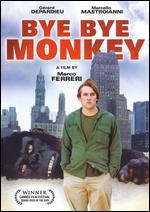 Bye Bye Monkey - Marco Ferreri