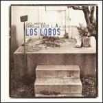 Los Lobos: Just Another Band from East L.A.