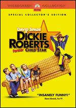 Dickie Roberts: Former Child Star [WS] - Sam Weisman