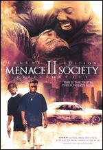 Menace II Society - Albert Hughes; Allen Hughes
