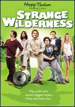 Strange Wilderness [with Movie Cash]