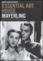 Essential Art House: Mayerling [Criterion Collection] - Anatole Litvak