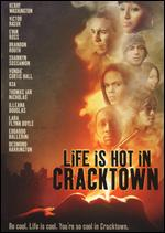 Life Is Hot in Cracktown - Buddy Giovinazzo