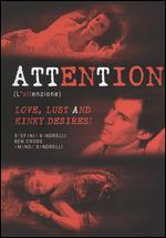 Attention (L'Attenzione)