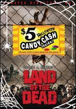 Land of the Dead [WS] [Unrated] [$5 Halloween Candy Cash Offer]