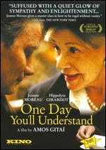 One Day You'll Understand - Amos Gitai