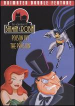 Adventures of Batman and Robin: Poison Ivy/The Penguin [Eco Amaray]