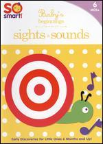So Smart!: Baby's Beginnings: Sights and Sounds