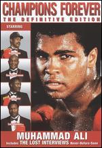 Ali on Ali: Lost Interviews - Champions Forever
