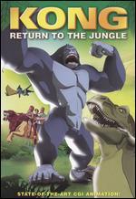 Kong: Return to the Jungle -