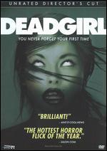 Deadgirl [Unrated Director's Cut] - Gadi Harel; Marcel Sarmiento