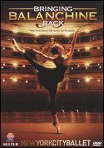 New York City Ballet: Bringing Balanchine Back - Richard Blanshard