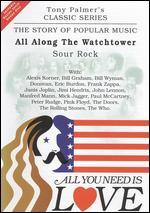 All You Need Is Love: The Story of Popular Music: All Along the Watchtower (Sour Rock)