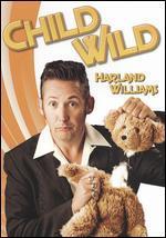 Harland Williams: Child Wild