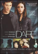 Dare - Adam Salky
