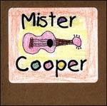 Mister Cooper