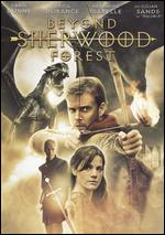 Beyond Sherwood Forest - Peter DeLuise