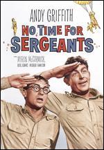 No Time for Sergeants - Mervyn LeRoy