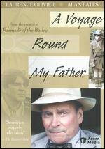 Voyage 'Round My Father - Alvin Rakoff