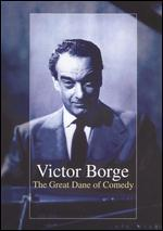 Victor Borge: The Great Dane of Comedy