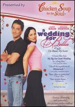 A Wedding for Bella-Chicken Soup Version