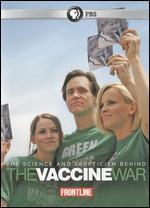 Frontline: The Vaccine War