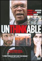 Unthinkable - Gregor Jordan