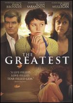 The Greatest - Shana Feste